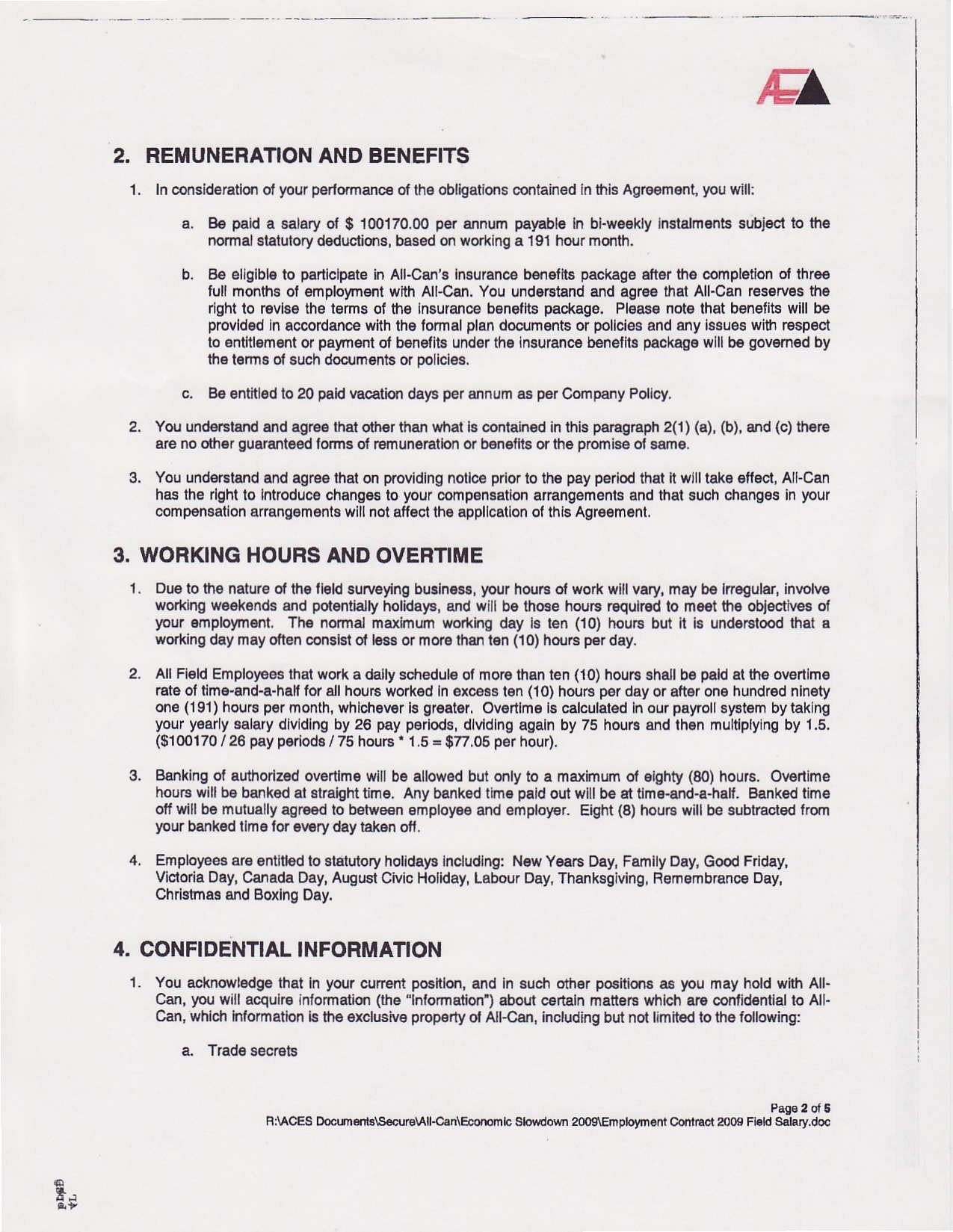 i signed an employment agreement in 2009 i would like you to read it if i can send it to you