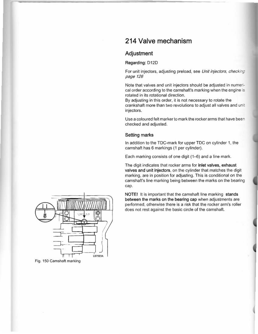Have 2005 D12d 435 I Need Valve Settings And Procedure Just