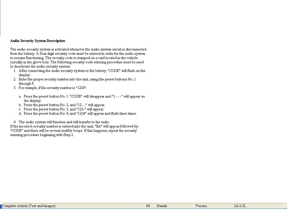 What is the radio unlock code for a Suzuki Verona 2004. My ...