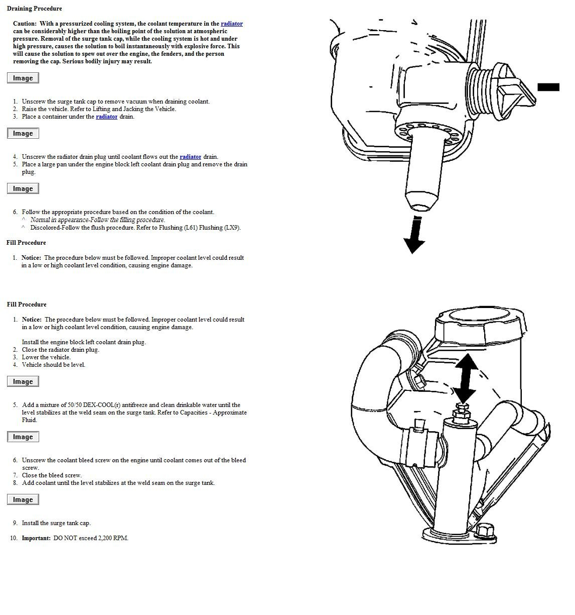 Have A 2006 Chevy Malibu Maxx V6 3500 Was Wondering How You Do A Coolant Change It Does Not Have A Drain Plug Which Is
