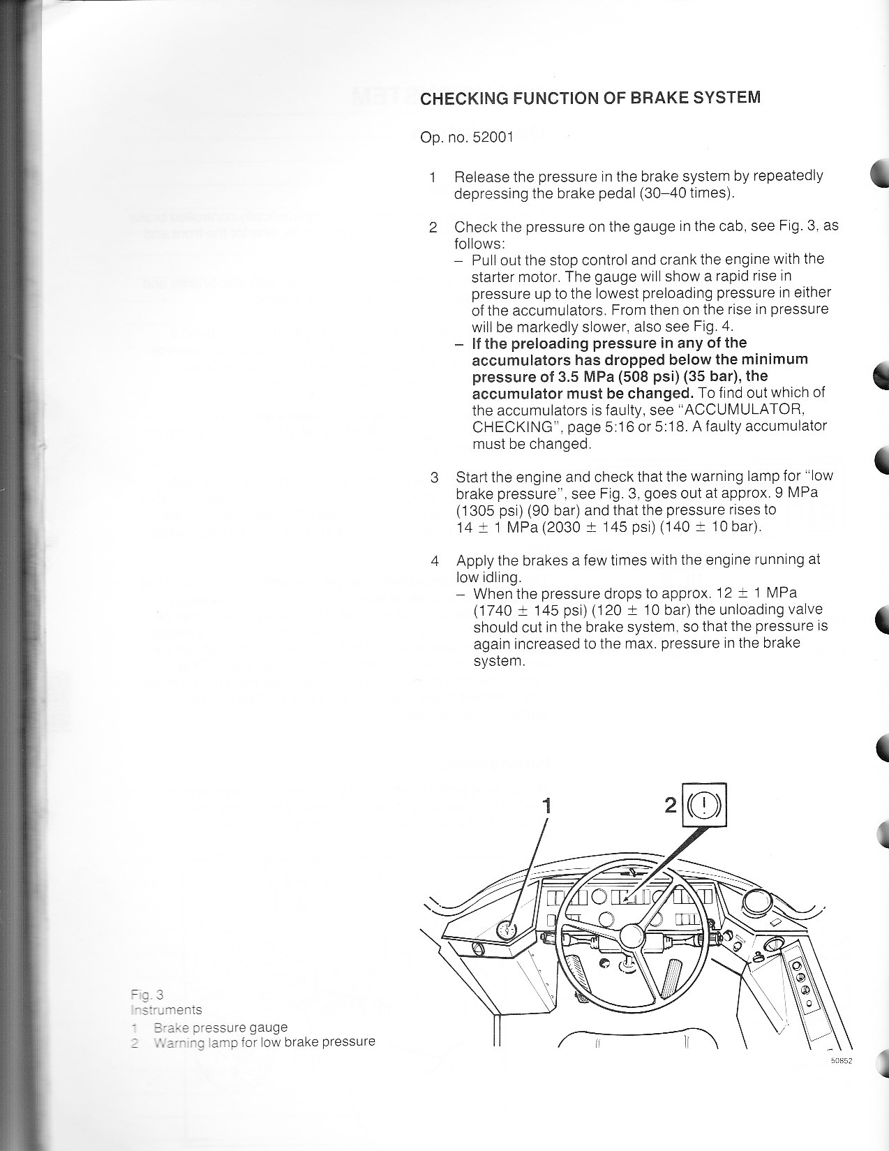 I have a 1991 Michigan (Volvo) wheel loader  When you crank the