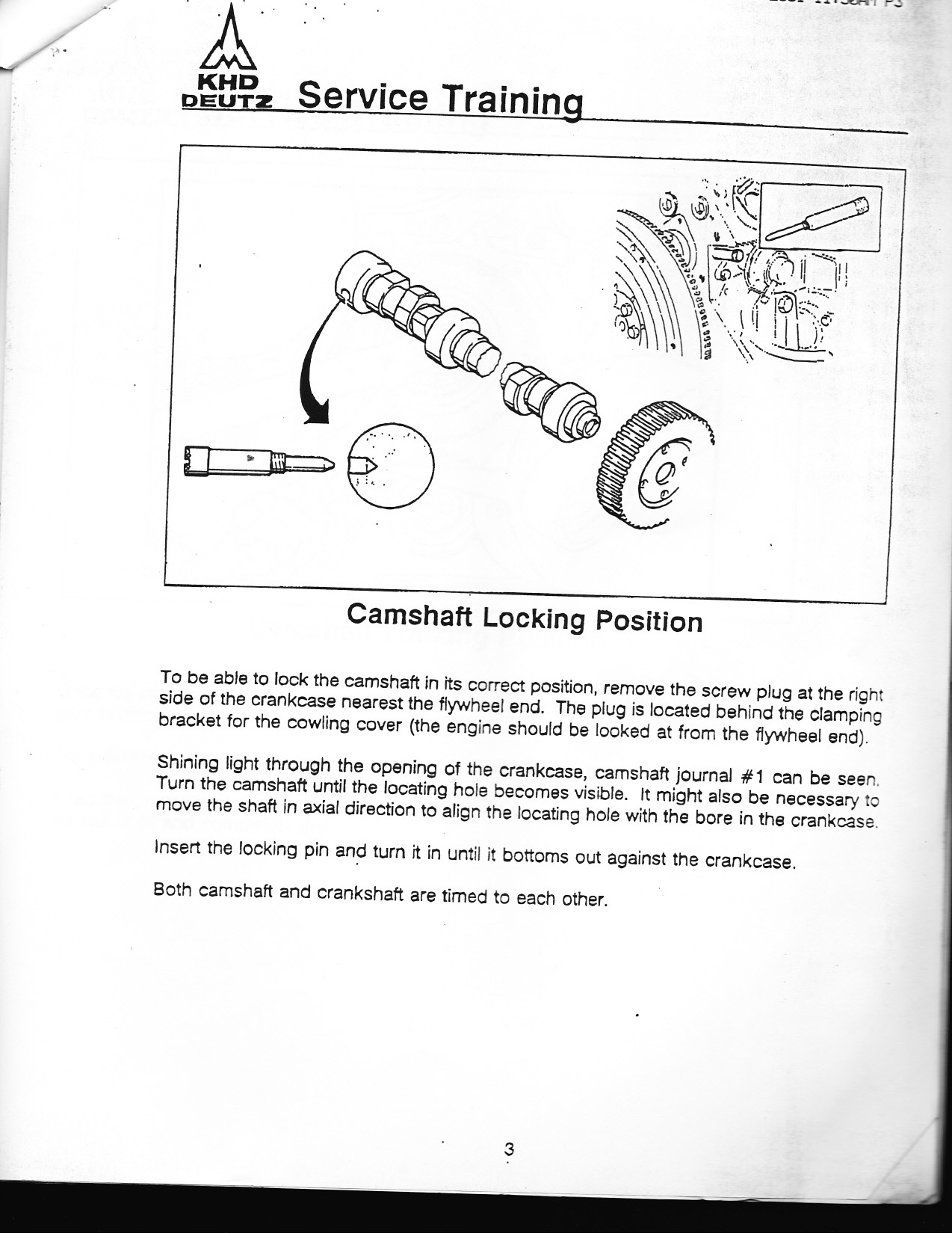 Here is some instructions from a Volvo/ deutz motor. See if it is similar  to yours. Thanks, Dan.