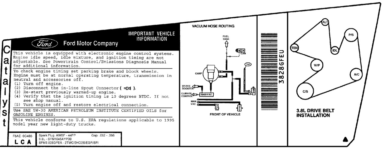 I Have A 95    3 8 Ford Windstar  Built 09  94  I Can Not Find A Vacuum Diagram Of Engine