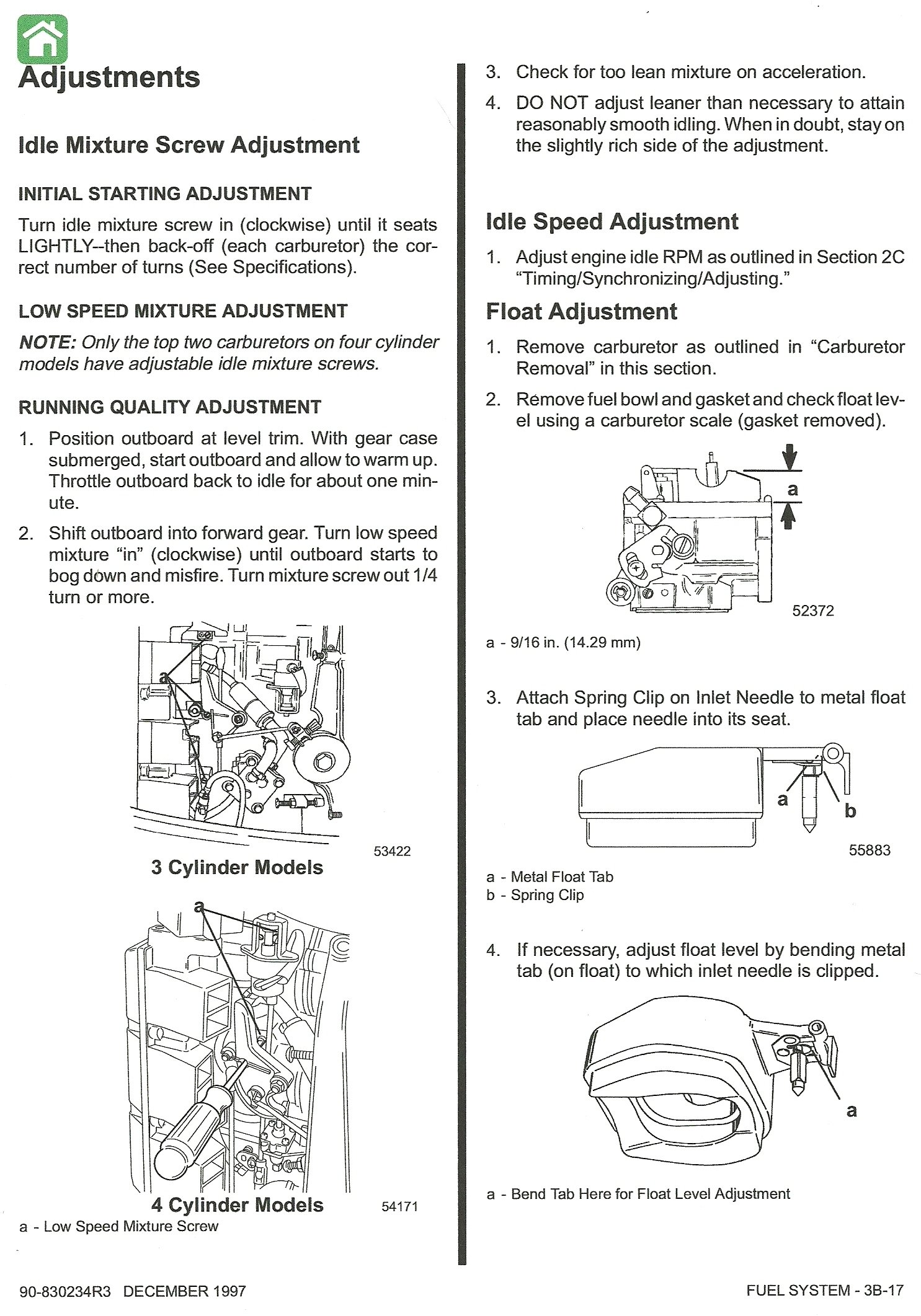 I Need A Diagram For Mercury 93 115hp Fuel Reciruation System Of 8 2 Cyl2strokeinternational Outboard There Are Two Carburetors That Have No Idle Circuit The Bottom Cylinders Do Not Pick Up Until Engine Is Under Loadthe Runs On At