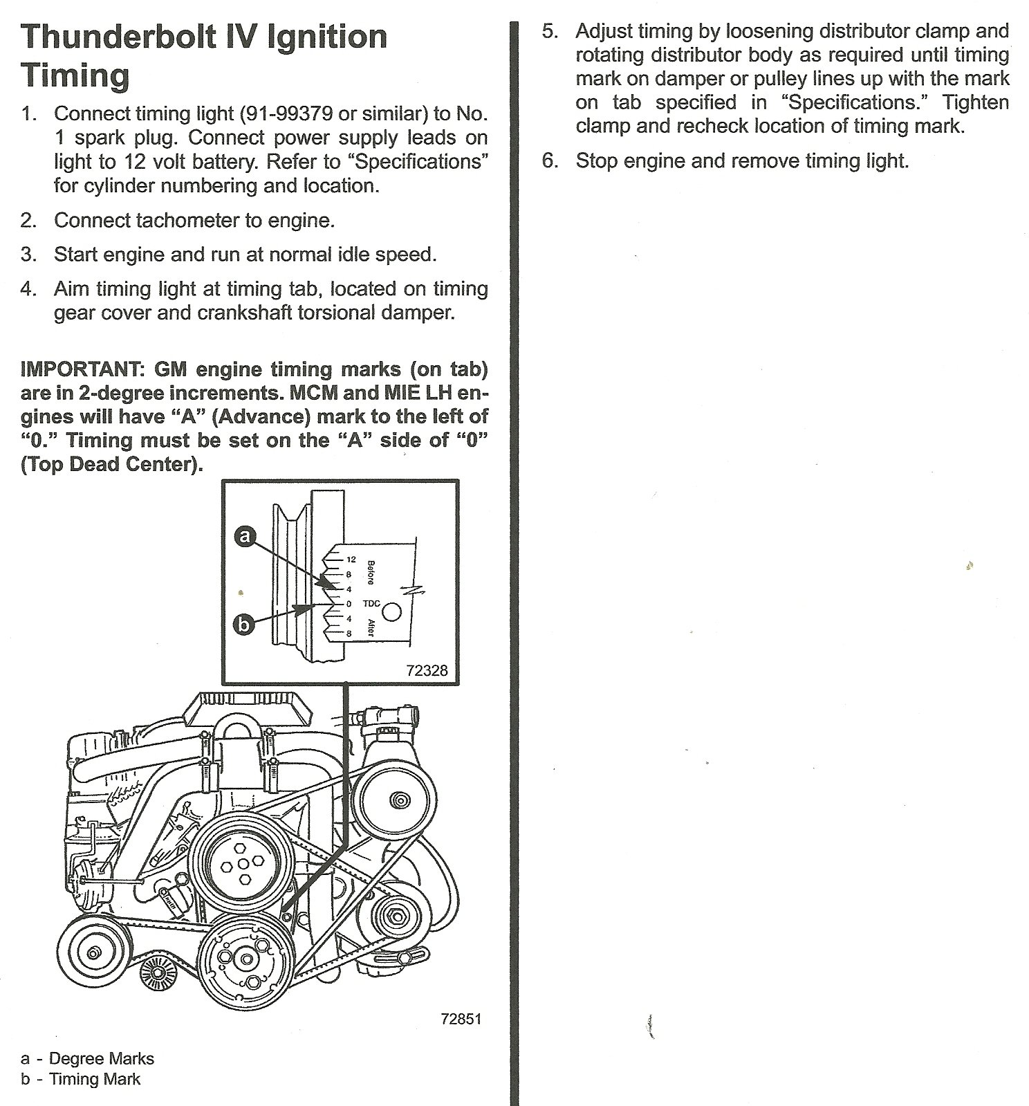 How dO I set the ignition timing on my 1993 Sea Ray 5l GM engine